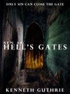 Hells Gates Sin Fantasy Thriller Series 1