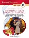 Shameful Secret Shotgun Wedding