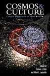 Cosmos  Culture Cultural Evolution In A Cosmic Context