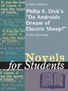 A Study Guide For Philip K Dicks Do Androids Dream Of Electric Sheep