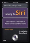 Talking To Siri Learning The Language Of Apples Intelligent Assistant 2e