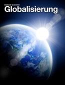 Die globalisierte Welt