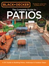Black  Decker Complete Guide To Patios - 3rd Edition