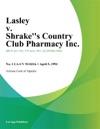 Lasley V Shrakes Country Club Pharmacy Inc
