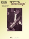 John Coltrane Plays Coltrane Changes Songbook