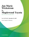 Jan Marie Wickstrom V Maplewood Toyota