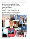 Popular Politics Populismand The Leaders