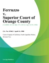Ferruzzo V Superior Court Of Orange County