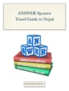 ANSWER Sponsor Travel Guide To Nepal