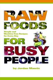 RAW FOODS FOR BUSY PEOPLE