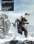 The History Behind Assassin's Creed III