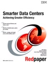 Smarter Data Centers Achieving Greater Efficiency