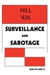 Hill 926 Surveillance And Sabotage