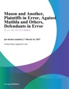 Mason And Another Plaintiffs In Error Against Matilda And Others Defendants In Error