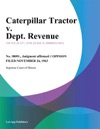 Caterpillar Tractor V Dept Revenue