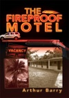 The Fireproof Motel