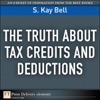 The Truth About Tax Credits And Deductions
