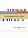 Stunning Sentences The Effective Writing Series