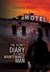 The Secret Diary Of A Motel Maintenance Man