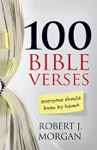 100 Bible Verses Everyone Should Know By Heart