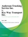Anderson Trucking Service Inc V Key Way Transport Inc