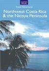 Costa Ricas Northwest  The Nicoya Peninsula