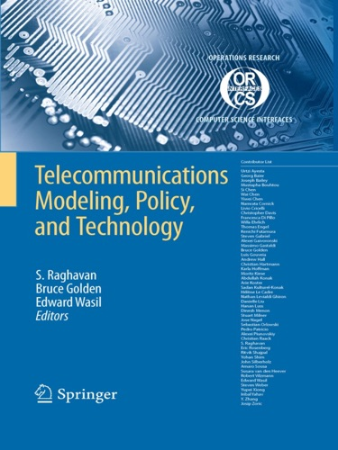 Telecommunications Modeling Policy and Technology