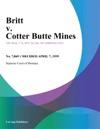 Britt V Cotter Butte Mines