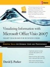 Visualizing Information With Microsoft Office Visio 2007  Smart Diagrams For Business Users