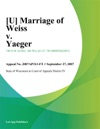U Marriage Of Weiss V Yaeger