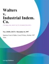 Walters V Industrial Indem Co