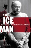 The Iceman: Confessions of a Mafia Contract Killer