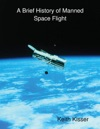 A Brief History Of Manned Space Flight
