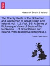 The County Seats Of The Noblemen And Gentlemen Of Great Britain And Ireland Vol 1 2 Vol 3-5 A Series Of Picturesque Views Of Seats Of The Noblemen  Of Great Britain And Ireland With Descriptive Letterpress Vol I