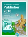 Guiding You Through Publisher 2010