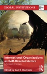 International Organizations As Self-Directed Actors