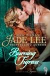 Burning Tigress The Way Of The Tigress Book 4