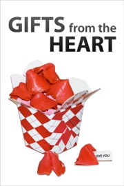 Gifts From the Heart - Authors of Instructables Book