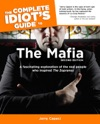 The Complete Idiots Guide To The Mafia 2nd Edition