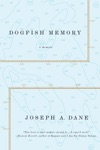 Dogfish Memory Sailing In Search Of Old Maine A Memoir