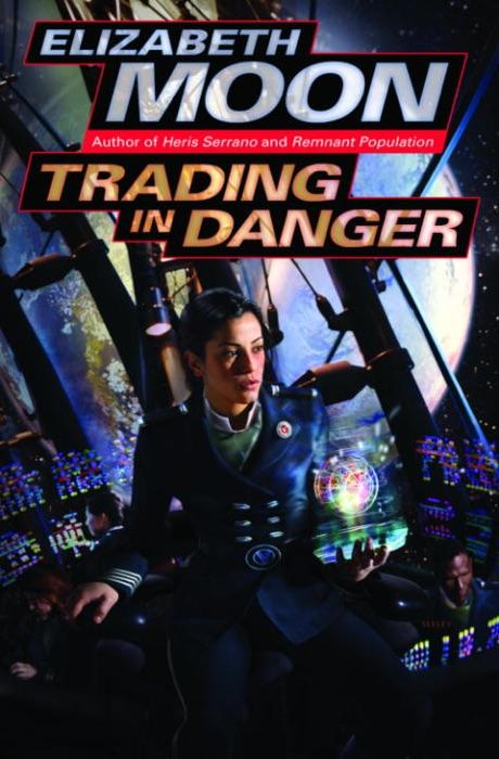 Trading in Danger Elizabeth Moon Book