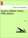 Anchor-Watch Yarns  Fifth Edition