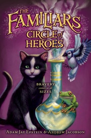 THE FAMILIARS #3: CIRCLE OF HEROES