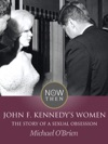 John F Kennedys Women