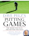 Dave Pelzs Putting Games
