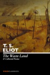 The Waste Land And Collected Poems