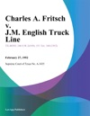 Charles A Fritsch V JM English Truck Line