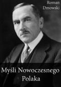 Roman Dmowski - Myśli Nowoczesnego Polaka artwork