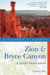Explorers Guide Zion  Bryce Canyon A Great Destination