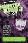 Monster High Where Theres A Wolf Theres A Way